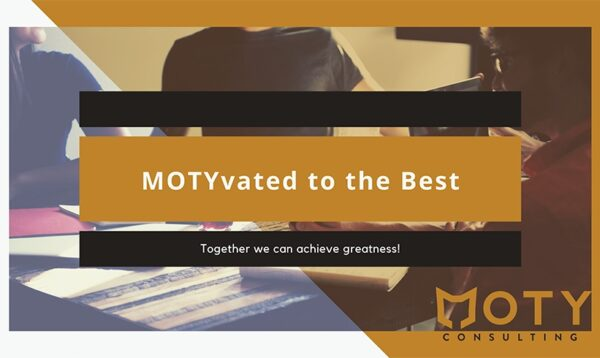 Motyvated to be the BEST