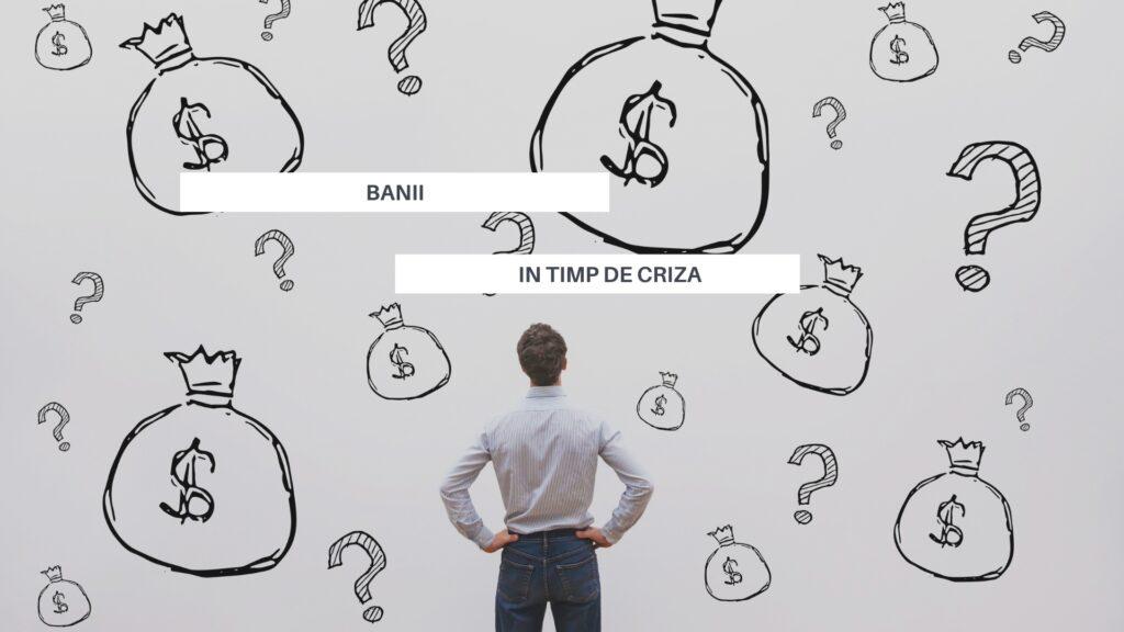criza economica - cum îți gestionezi banii